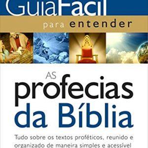 Guia fácil para entender as profecias da Bíblia (Daymond R. Duck)