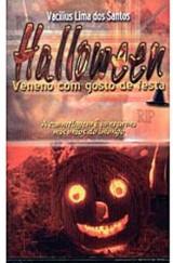Halloween – Veneno com Gosto de Festa (Vacilius Lima dos Santos)