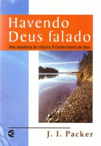 Havendo Deus falado (J. I. Packer)