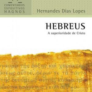 Hebreus (Hernandes Dias Lopes)