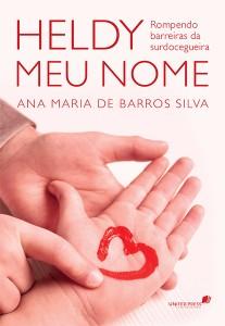 Heldy meu nome (Ana Maria de Barros Silva)
