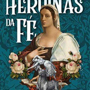 Heroínas da fé (Rute Salviano Almeida)