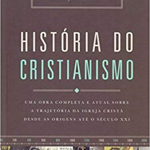 História do Cristianismo (Bruce Shelley)