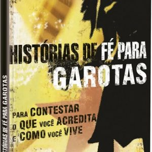 Histórias de fé para garotas (Lena Aranha)