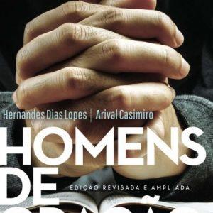Homens de oração (Hernandes Dias Lopes)