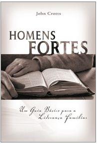 Homens Fortes (John Crotts)