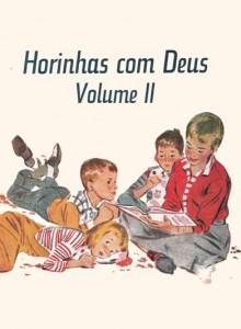 Horinhas com Deus – Volume II (Matin P. Simon – Allan Hart Jahsmann)