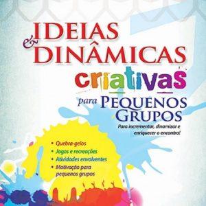 Ideias e dinâmicas criativas para pequenos grupos (Priscila Laranjeira)