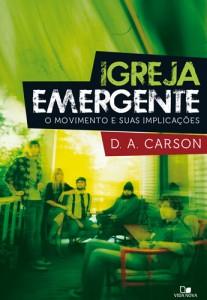 Igreja emergente (D. A. Carson)