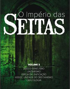 O império das seitas volume III (Walter Martin)