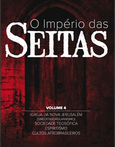 O império das seitas volume IV (Walter Martin)