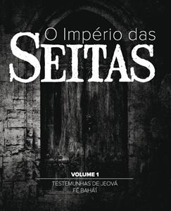 O império das seitas volume I (Walter Martin)