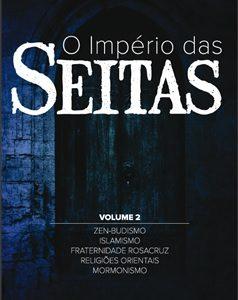 O império das seitas volume II (Walter Martin)