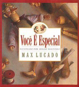 Você é especial – Max Lucado