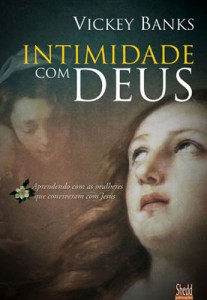 Intimidade Com Deus (Vickey Banks)