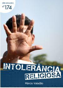 Intolerância Religiosa (Márcio Valadão)
