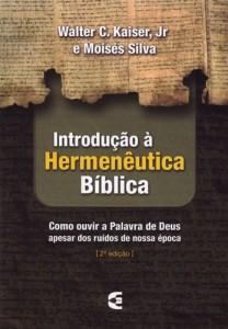 Introdução à hermenêutica bíblica (Moisés Silva – Walter C. Kaiser Jr)