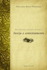 Inveja e contentamento (Eduardo Rosa Pedreira)