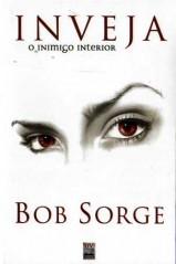 Inveja o Inimigo Interior (Bob Sorge)