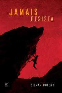 Jamais Desista (Silmar Coelho)