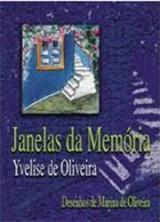 Janelas da Memória (Yvelise de Oliveira)