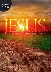 Jesus abrigo seguro nas tempestades da vida (Márcio Valadão)