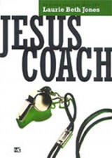Jesus coach (Laurie Beth Jones)