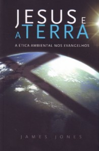 Jesus e a terra (James Jones)