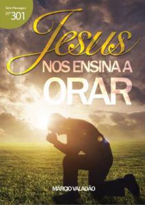 Jesus nos ensina a orar (Márcio Valadão)