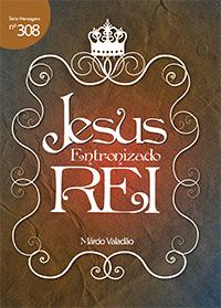 Jesus entronizado Rei (Márcio Valadão)