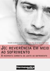 Jó: Reverência em Meio ao Sofrimento (John Piper)