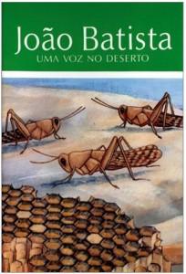 João Batista – Uma Voz no Deserto (C. Mackenzie)