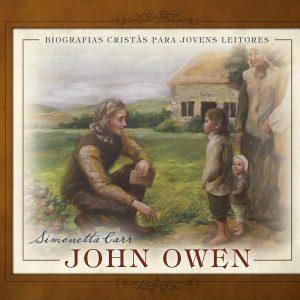 John Owen (Simonetta Carr)