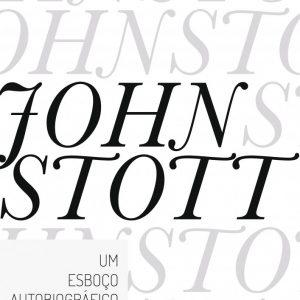 Um esboço autobiográfico (John Stott)