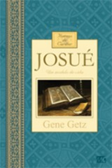 Josué – Homens de caráter (Gene Getz)