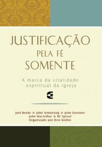 Justificação pela fé somente (Don Kistler)