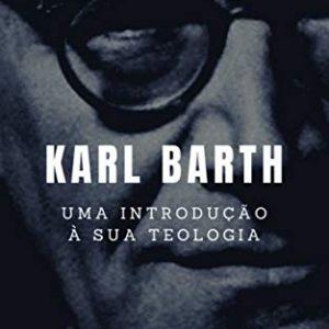 Karl Barth (W. Gary Crampton)