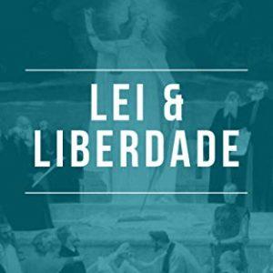 Lei e liberdade (R. J. Rushdoony)