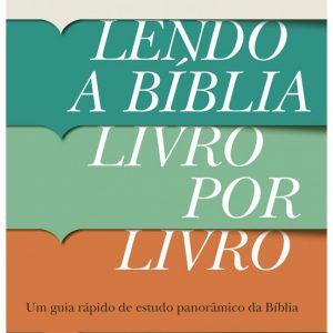 Lendo a Bíblia livro por livro (William H. Marty – Boyd Seevers)