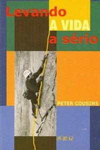 Levando a Vida a Sério (Peter James Cousins)