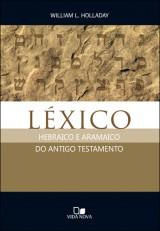 Léxico hebraico e aramaico do Antigo Testamento (William L. Holladay)