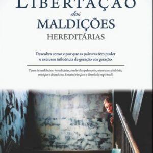 Libertação das maldições hereditárias (Cláudio Almeida)