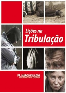 Lições na Tribulação (Márcio Valadão)