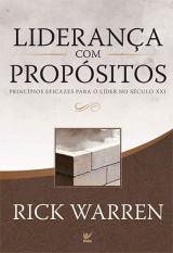 Liderança Com Propósitos (Rick Warren)