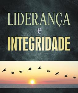 Liderança e integridade (Ronaldo Lidório)