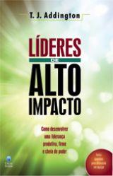 Líderes de Alto Impacto (T.J. Addington)