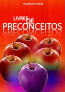 Livres De Preconceitos (Márcio Valadão)