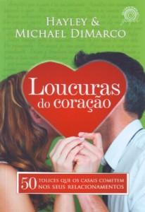 Loucuras do coração (Hayley DiMarco – Michael DiMarco)