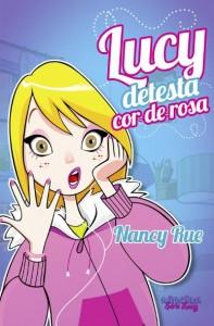 Lucy detesta cor-de-rosa (Nancy Rue)