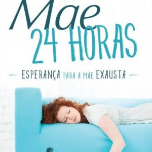 Mãe 24 horas (Stacey Thacker – Brooke Mcglothlin)